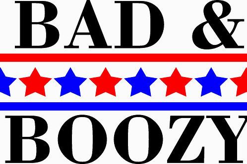 BAD & BOOZY GRAPHIC
