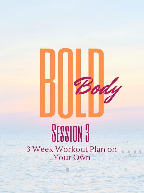 BOLD Body Workout Plan Session 3