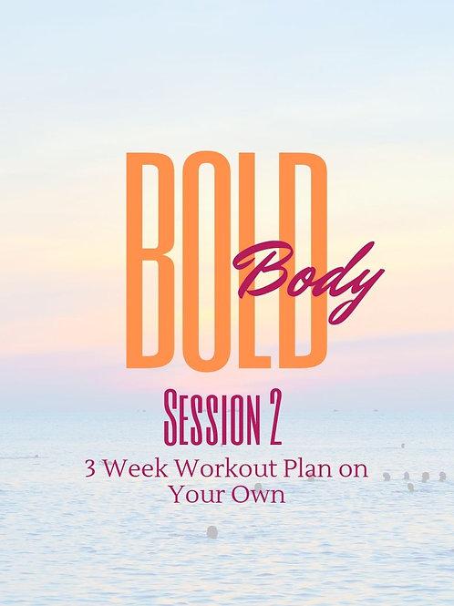 BOLD Body Workout Plan Session 2
