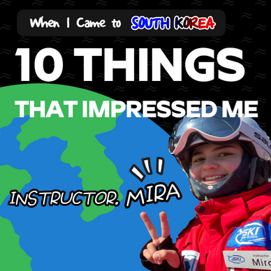 10 Things that impressed me when I first came to Korea