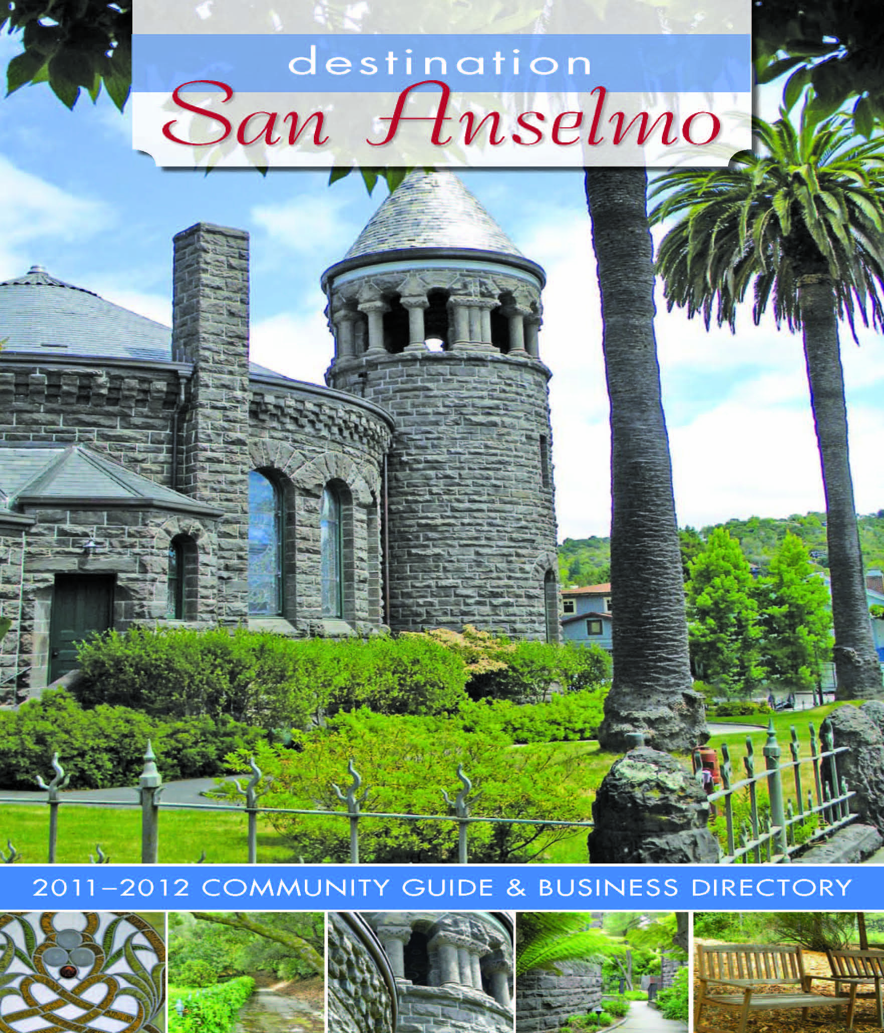 Destination San Anselmo 2011-2012