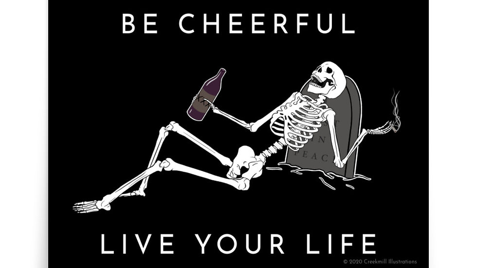 Be Cheerful Skeleton Poster