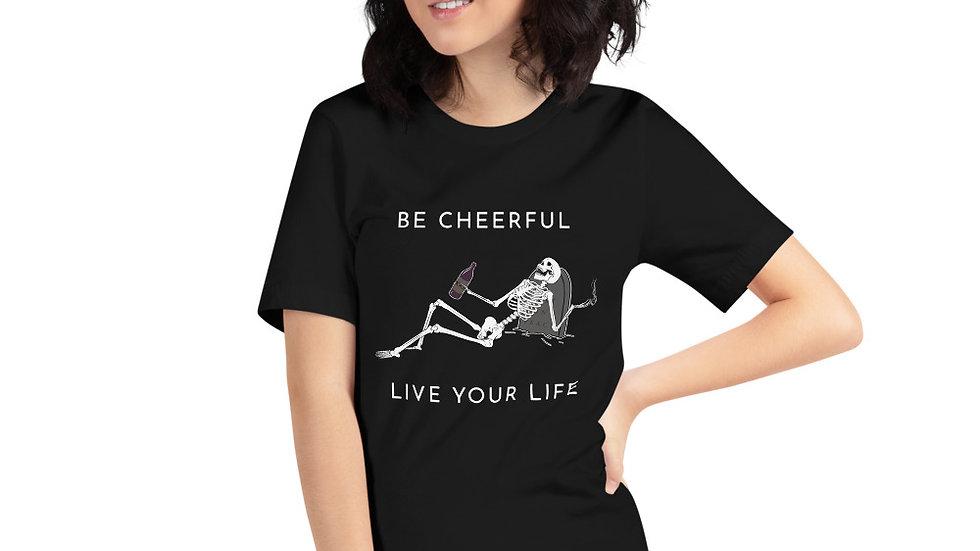 Be Cheerful Skeleton Unisex T-Shirt