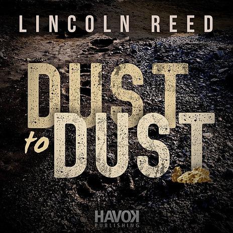 Dust to Dust Promo #2.jpg