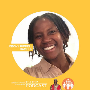 E23 Becoming a Better End FGM Advocate with Ebony Riddell Bamber