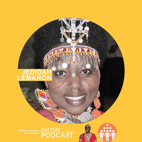 E16 Why survivors need counseling and Psycho-social support in the End FGM campaign, with Jedidah Le