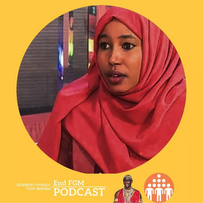 E11 Engaging Survivors, Religious leaders in Ending FGM, with Sadia Hussein (Part 1 and 2)