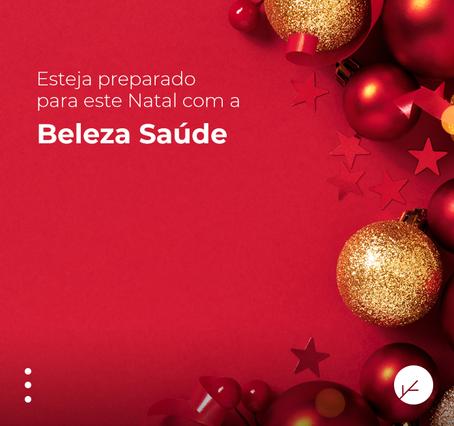 Esteja preparado para este Natal com a Beleza Saúde