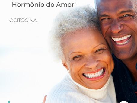 Hormônio Ocitocina equilibra as funções neurais e traz bem estar a homens e mulheres