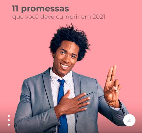 11 promessas que você deve cumprir em 2021