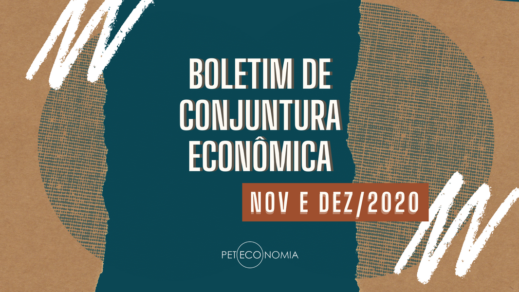 Boletim de Conjuntura - Nov. e dez. 2020