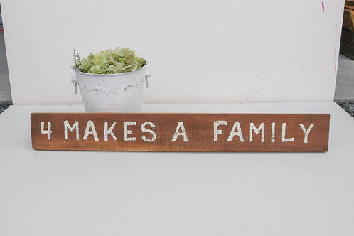 4 MAKES A FAMILY SIGN - salvaged wood