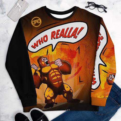 """GMG Unisex """"Who Realla"""" Sweatshirt"""