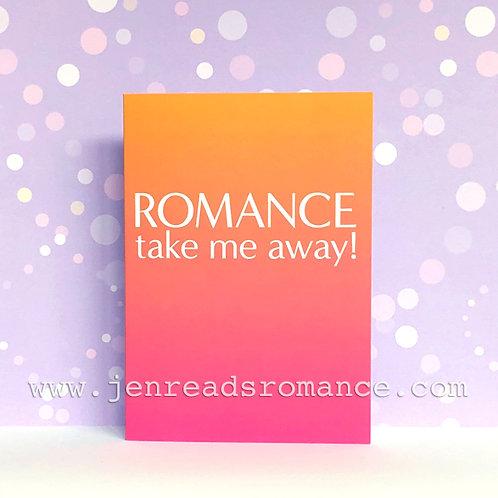 Notecard: ROMANCE take me away!