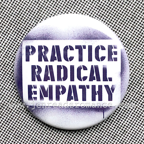 Button: PRACTICE RADICAL EMPATHY