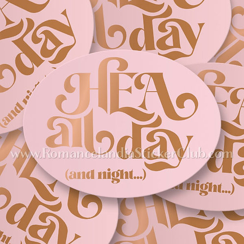 Sticker: HEA all day (and night...)
