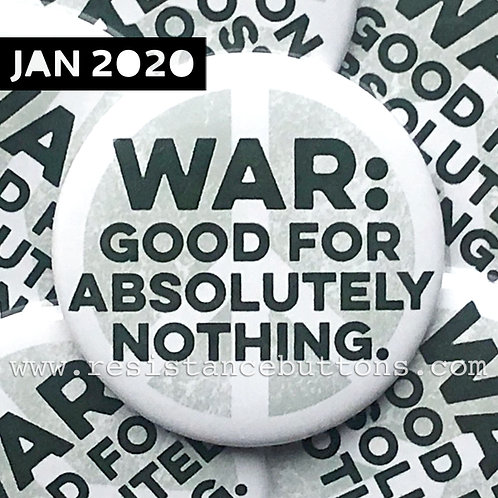 WAR: GOOD FOR ABSOLUTELY NOTHING