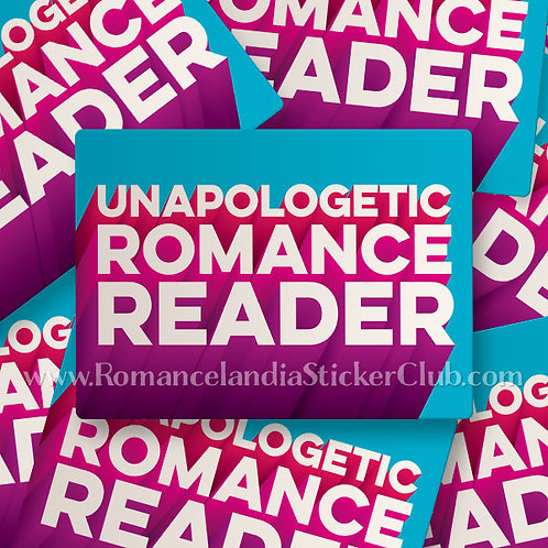 Members Only: UNAPOLOGETIC ROMANCE READER Sticker