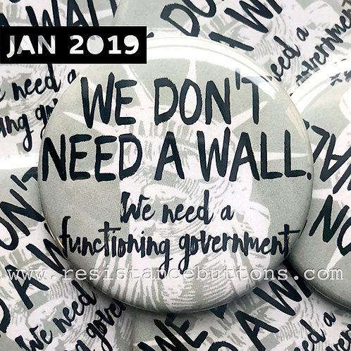 WE DON'T NEED A WALL