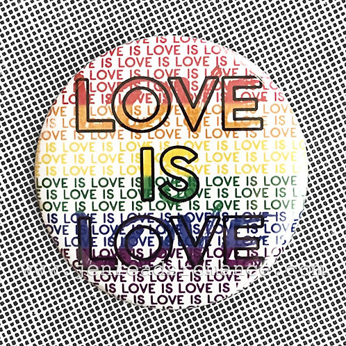 Button: LOVE IS LOVE