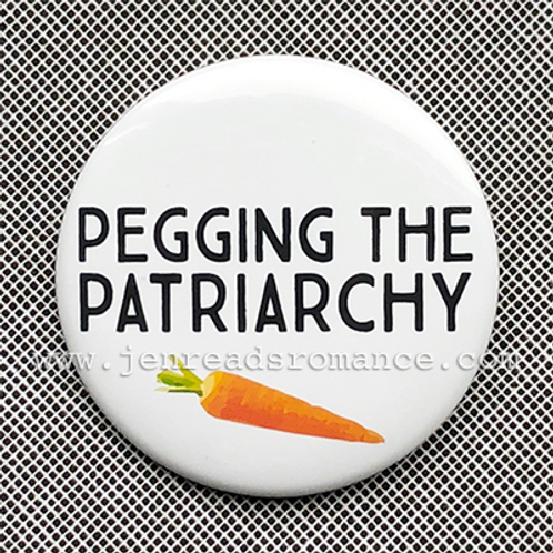Button: PEGGING THE PATRIARCHY