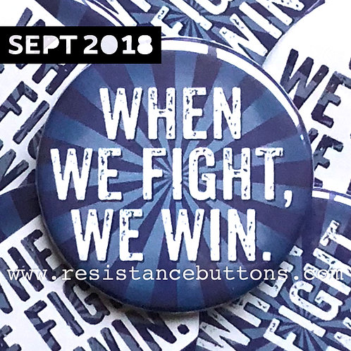 WHEN WE FIGHT, WE WIN.
