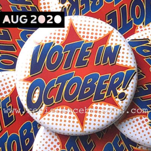 VOTE IN OCTOBER!