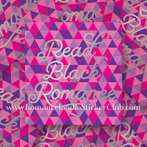 Members Only: Read Black Romance Sticker [multicolor version]