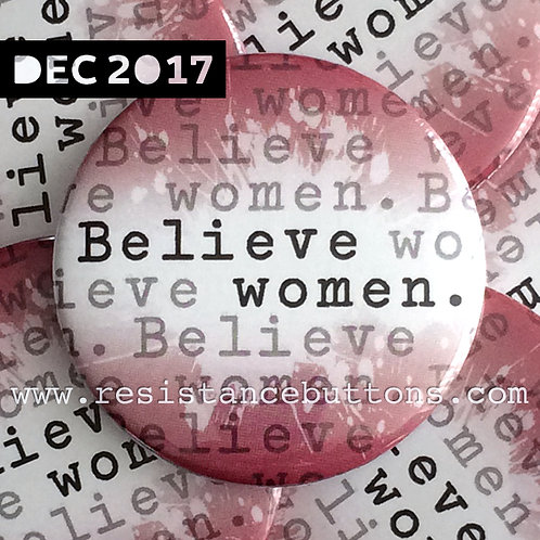 Believe women.