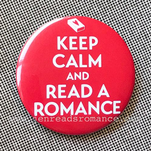 Button: KEEP CALM AND READ A ROMANCE