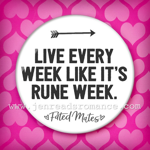 Button: LIVE EVERY WEEK LIKE IT'S RUNE WEEK