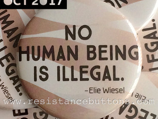 Oct 2017: No Human Being is Illegal