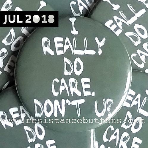 I REALLY DO CARE. DON'T U?