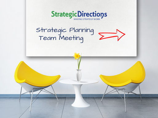 10 ways a well-thought-out strategic planning process will benefit your small or mid-sized business