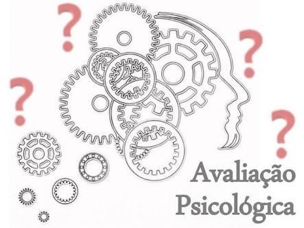 AVALIAÇÃO PSICOLÓGICA OU  AVALIAÇÃO PSICODIAGNÓSTICA