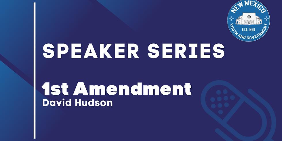 Speaker Series: David L Hudson Jr