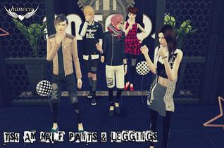 TS4 Half pants & Leggings