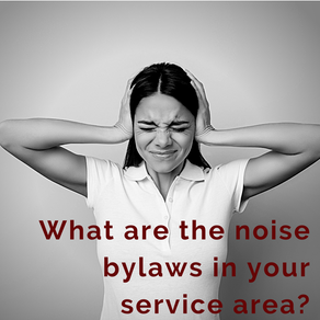 What are the Local Noise By-Laws in the Lower Mainland?  Avoid costly City fines by staying informed