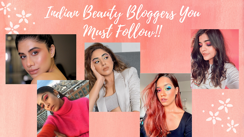 Beauty Bloggers in India