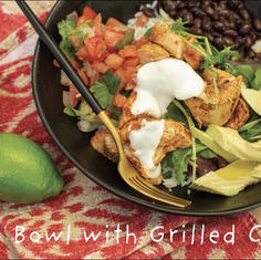 BURRITO BOWL WITH GRILLED CHICKEN