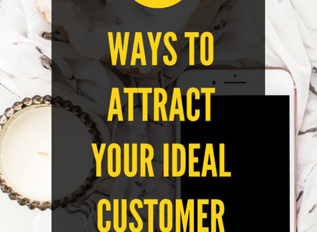 3 ways to attract your ideal client.