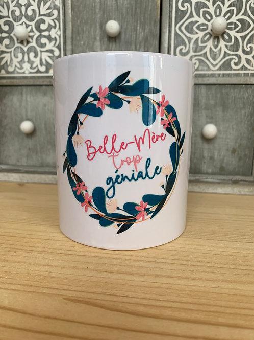 Mug: Belle-Mère trop géniale