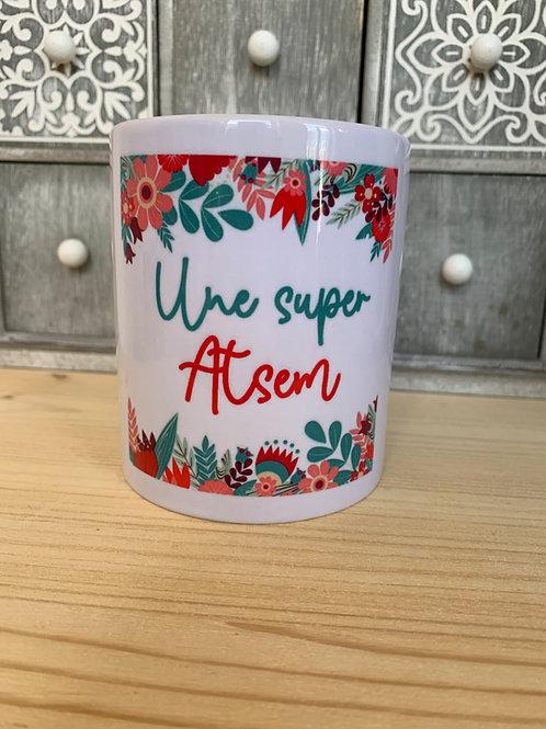 Mug: une super Atsem