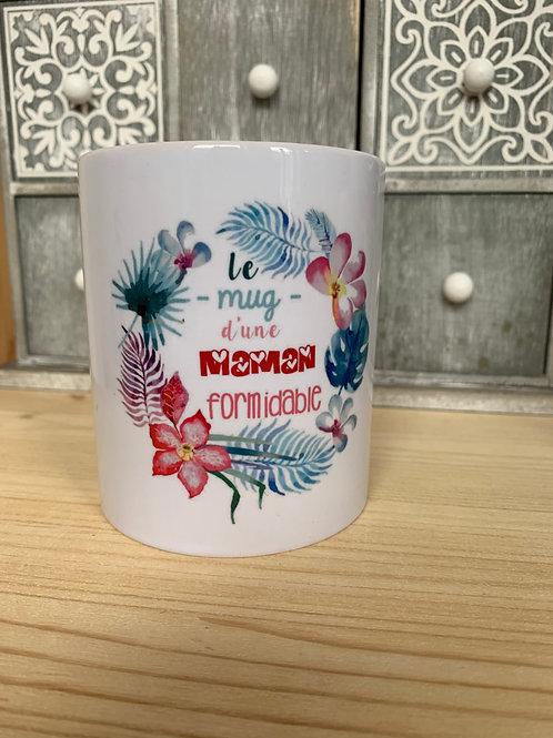 Mug:le mug d'une maman formidable