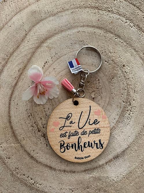 Porte clés: la vie est faite de petit bonheur