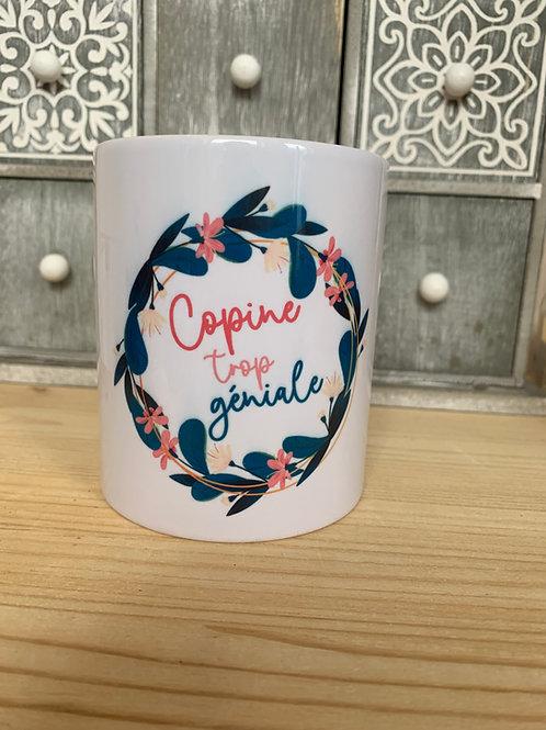 Mug: Copine trop géniale