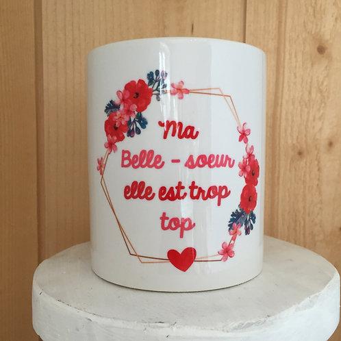 Mug: Belle-Soeur trop top
