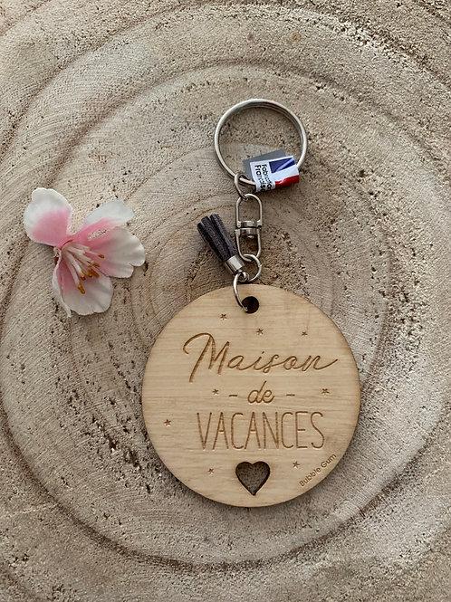 Porte clés: Maison de vacances
