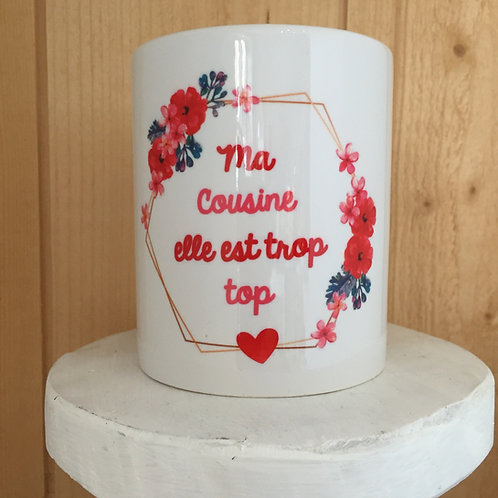 Mug: Cousine trop top