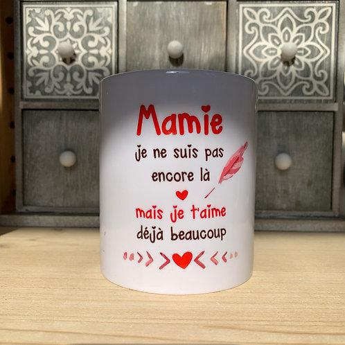 Mug: Mamie je t'aime déjà ...